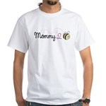 Mommy To Bee White T-Shirt