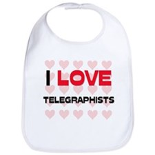 I LOVE TELEGRAPHISTS Bib