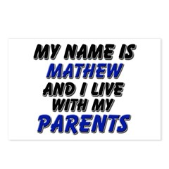 my name is mathew and I live with my parents Postc