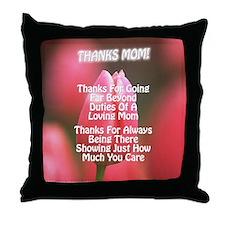 Thanks Mom Far Poem Throw Pillow