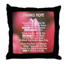 Thanks Mom Especially Poem Throw Pillow