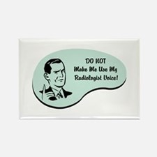 Radiologist Voice Rectangle Magnet