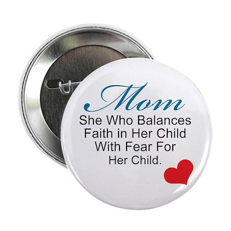"Faith in Her Child 2.25"" Button"