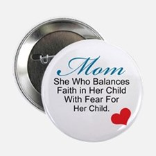 "Faith in Her Child 2.25"" Button"