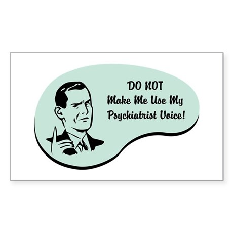 Psychiatrist Voice Rectangle Sticker