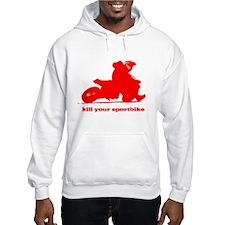kill your sportbike honda sup Hoodie