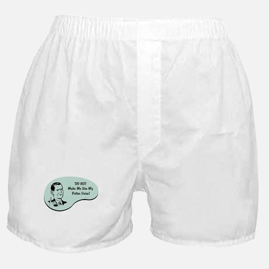 Potter Voice Boxer Shorts