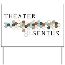Theater Genius Yard Sign