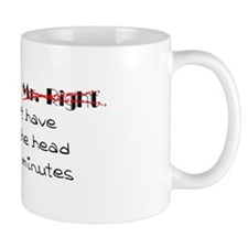 """""""Mr. Right"""" Mug"""