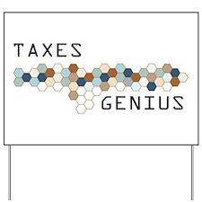 Taxes Genius Yard Sign