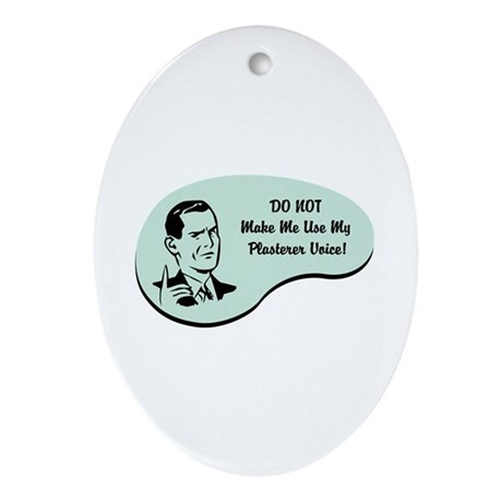 Plasterer Voice Oval Ornament
