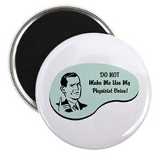 """Physicist Voice 2.25"""" Magnet (100 pack)"""