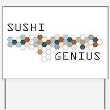 Sushi Genius Yard Sign