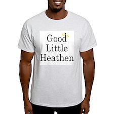 Good Little Heathen T-Shirt