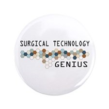 "Surgical Technology Genius 3.5"" Button"