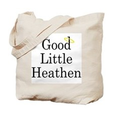 Good Little Heathen Tote Bag