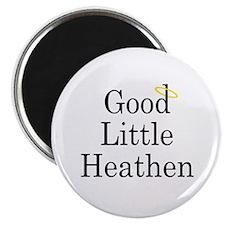 """Good Little Heathen 2.25"""" Magnet (10 pack)"""