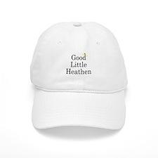 Good Little Heathen Baseball Cap