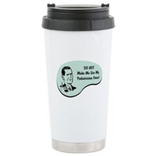 Pediatrician Voice Travel Mug
