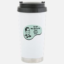 Patent Attorney Voice Stainless Steel Travel Mug