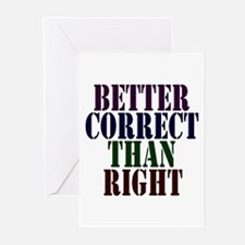 Better Correct Than Right Greeting Cards (Package
