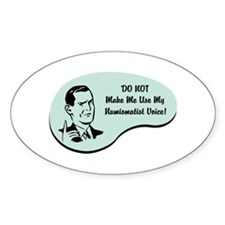 Numismatist Voice Oval Decal