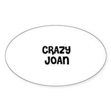 CRAZY JOAN Oval Decal