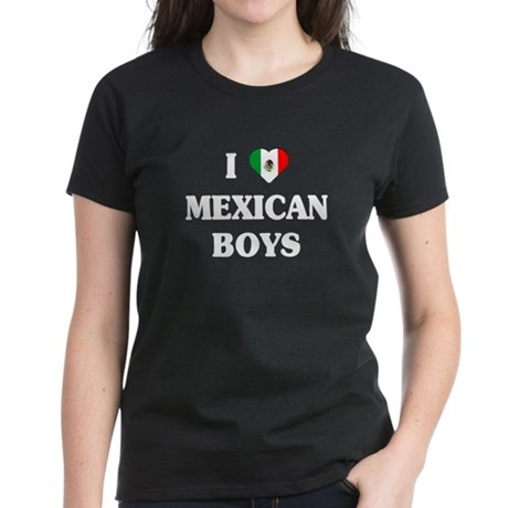 I Love Mexican Boys Women's Dark T-Shirt