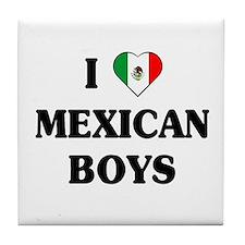 I Love Mexican Boys Tile Coaster