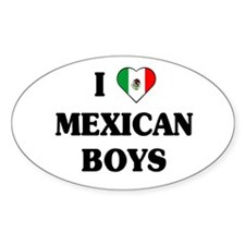 I Love Mexican Boys Oval Decal