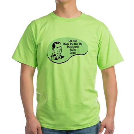 Motorcycle Rider Voice Green T-Shirt