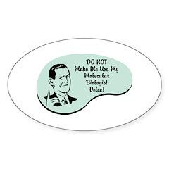Molecular Biologist Voice Oval Sticker (10 pk)