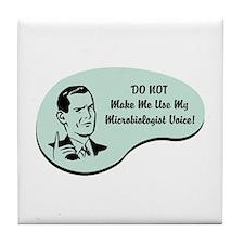 Microbiologist Voice Tile Coaster