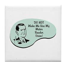 Meter Reader Voice Tile Coaster