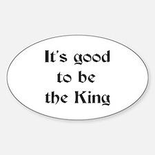 king good Sticker (Oval)
