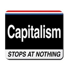 Capitalism Mousepad by TWCDC