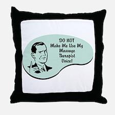 Massage Therapist Voice Throw Pillow