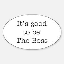 boss good Sticker (Oval)