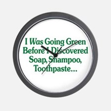 I Was Going Green Wall Clock