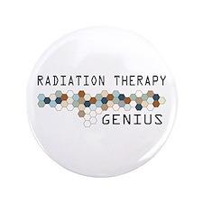 "Radiation Therapy Genius 3.5"" Button"