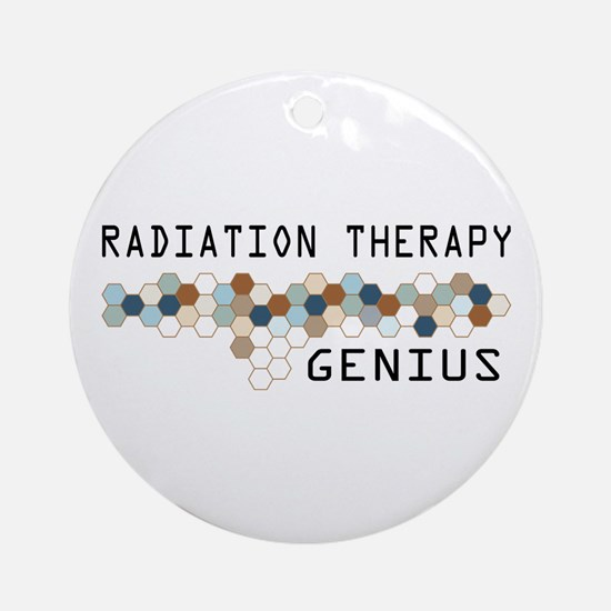 Radiation Therapy Genius Ornament (Round)
