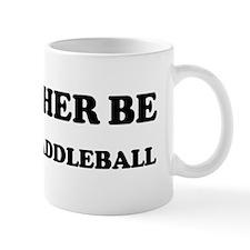 Rather be Playing Paddleball Mug