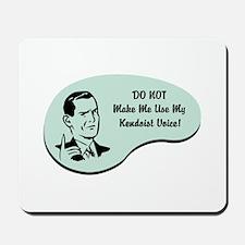 Kendoist Voice Mousepad
