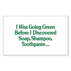 I Was Going Green Rectangle Sticker 10 pk)
