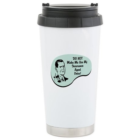 Insurance Agent Voice Stainless Steel Travel Mug