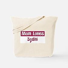 Mom Loves Sydni Tote Bag