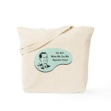 Hypnotist Voice Tote Bag