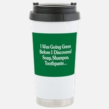 I Was Going Green Stainless Steel Travel Mug