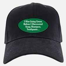 I Was Going Green Baseball Hat