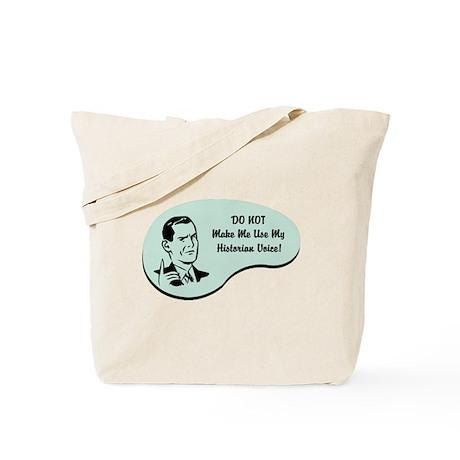 Historian Voice Tote Bag